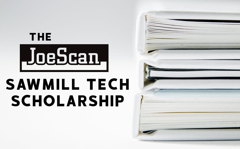The JoeScan Sawmill Tech Scholarship
